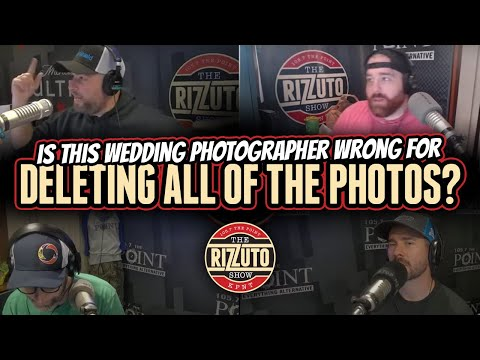 Is this wedding photographer WRONG for deleting ALL of the photos from the day? [Rizzuto Show]