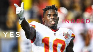 "Tyreek Hill || ""Yes Indeed"" 
