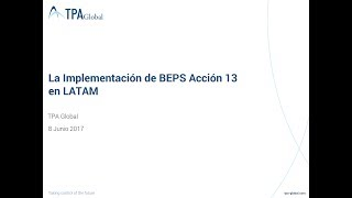 The implementation of BEPS Action Plan 13 in LATAM (Spanis