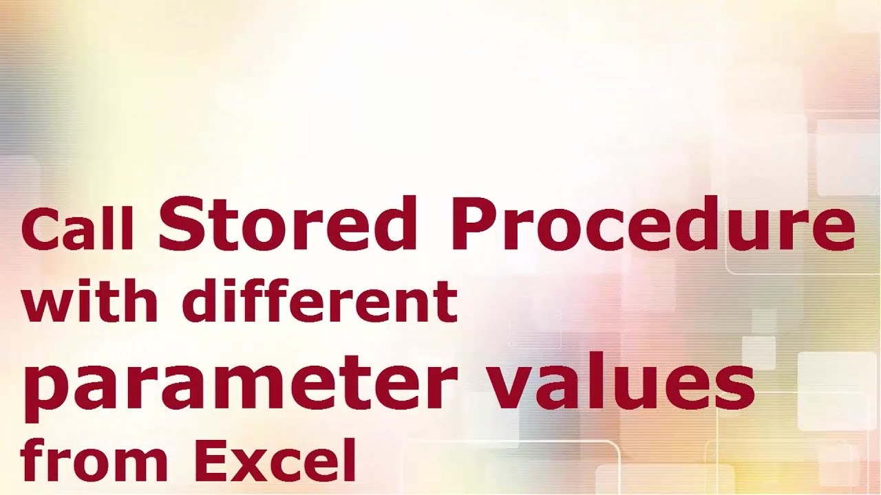Call Stored Procedure with multiple parameters from Excel