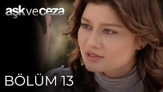 Aşk ve Ceza 13.Bölüm