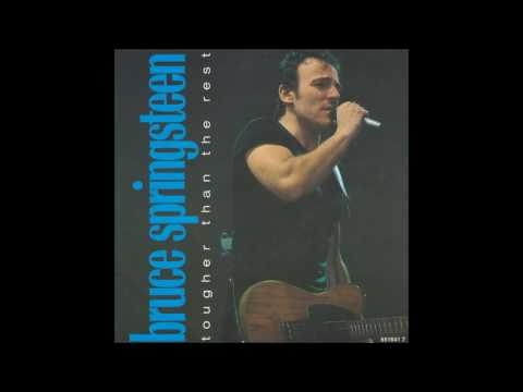 Bruce Springsteen - Tougher Than The Rest - Edit Mix