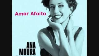 ANA MOURA - AMOR AFOITO (new album