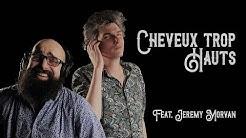 Gilles Stella - Cheveux trop hauts (Feat. Jérémy Morvan)