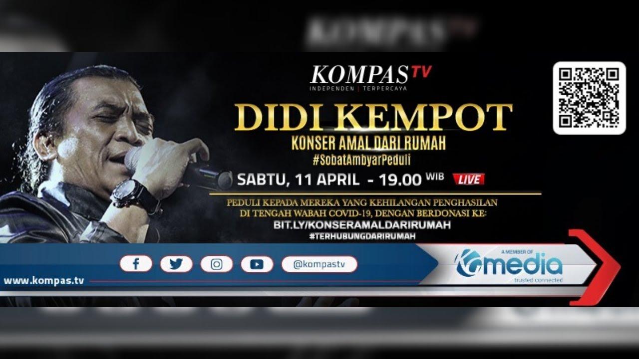 Live Streaming Konser Amal Dari Rumah Didi Kempot Di Kompas Tv