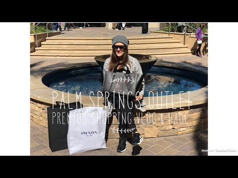 Palm Springs Outlet Premium Shopping Vlog & Haul