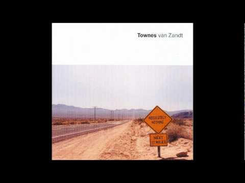 Townes Van Zandt -  Absolutely Nothing - 04 - To Live Is To Fly mp3