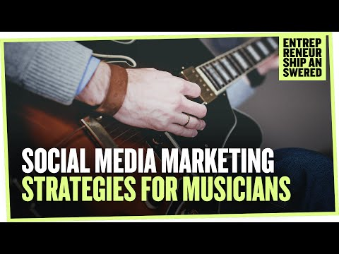Social Media Marketing Strategies for Musicians