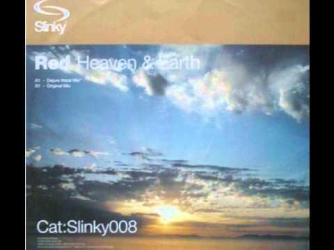 Red - Heaven & Earth (Original Mix)