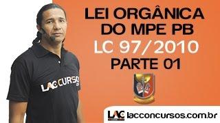 Lei Orgânica do MPE PB - LC 97/2010 - Parte 01