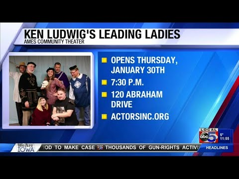Ames Community Theater Opens Ken Ludwig's Leading Ladies
