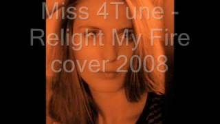 Miss 4Tune - Relight My Fire cover 2008