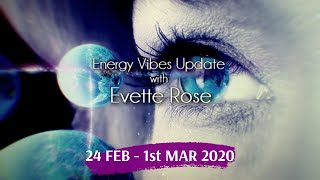 Weekly Energy Vibe Prediction 24 February - 1st March 2020