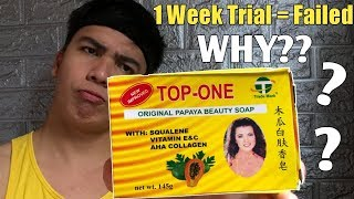 Top One Original Papaya Beauty Soap Review | 1 Week FAILED!! Trial | Philippines