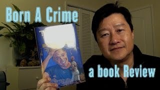 Born A Crime by Trevor Noah - a LearnByBlogging Book Review