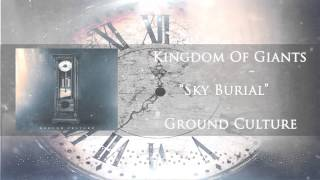 Kingdom Of Giants - Sky Burial