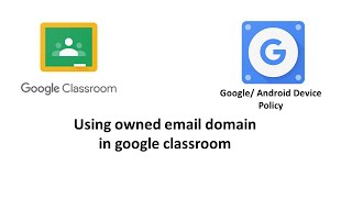 google classroom with device policy and google work apps screenshot 4