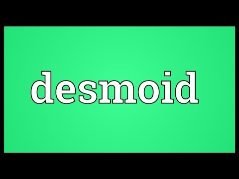 Desmoid Meaning