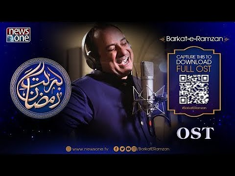 Barkat e Ramzan OST in the soulful voice of RahatFatehAliKhan  and