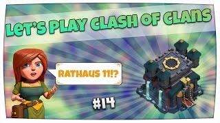 """Let's Play Clash of Clans [#14] - """"Was wollt ihr sehen? Rathaus 11 Update?"""" [German/Deutsch]"""