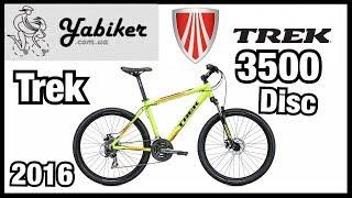 Обзор велосипеда Trek 3500 DISC 2016