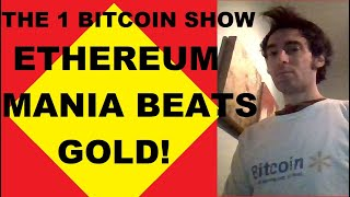 Ethereum MANIA beats GOLD! 50 MAN Bitcoin task! PayPal supply shortage? Coinbase growth, Q&A!