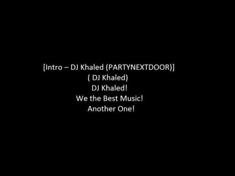 Dj Khaled - Down For Life Ft. PARTYNEXTDOOR, Future, Travis Scott, Rick Ross & Kodak Black Lyrics