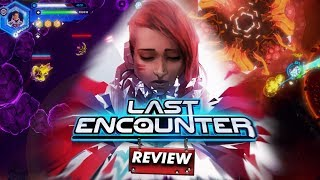Last Encounter: REVIEW (Rogued in Space) (Video Game Video Review)