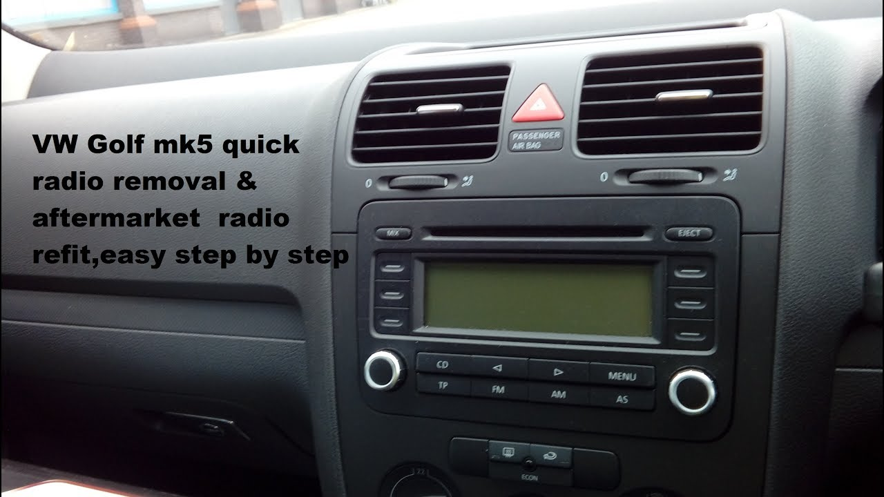 hight resolution of vw golf mk5 2004 2009 radio removal refit part numbers needed