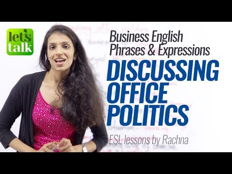 Download Youtube: Business English Lesson – English Phrases for Discussing Office Politics. – Learn English Online