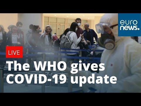 #Coronavirus The WHO gives latest on COVID-19 | LIVE