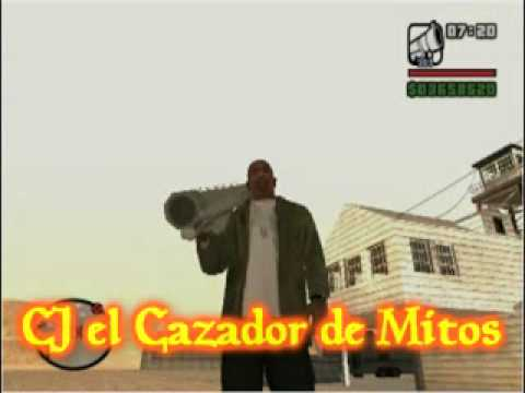 CJ El Cazador De Mitos (GTA SA - Loquendo) PART. 2