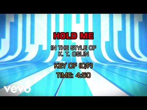 K. T. Oslin - Hold Me (Karaoke)