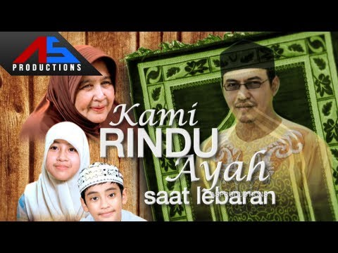 Kami Rindu Ayah Saat Lebaran - Official Trailer ASProductions