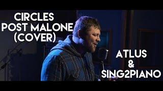 Post Malone - Circles Piano Version  Cover By Atlu