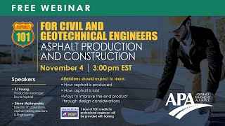 Asphalt 101 for Civil and Geotechnical Engineers: Asphalt Production and Construction
