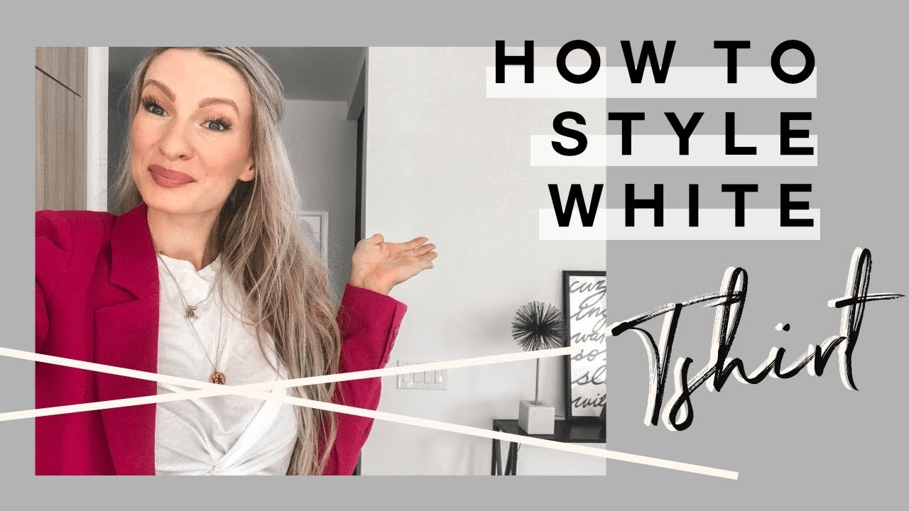 HOW TO STYLE A WHITE TSHIRT | WAYS TO WEAR WHITE T| MON MODE
