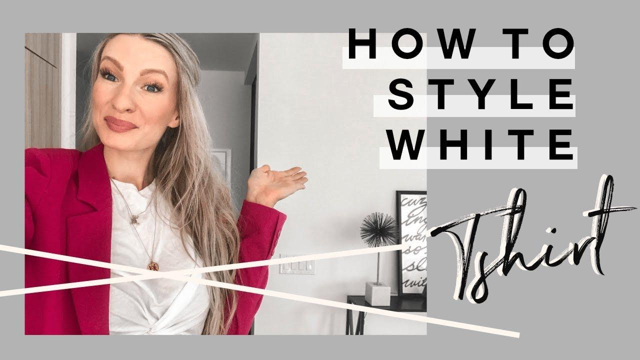 HOW TO STYLE A WHITE TSHIRT | WAYS TO WEAR WHITE T| MON MODE
