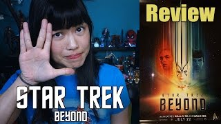 Star Trek Beyond | Movie Review (Non Spoiler + Spoilers)