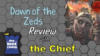 Dawn of the Zeds Review - with the Chief