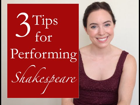 3 Tips for Performing Shakespeare- The Monologue Project