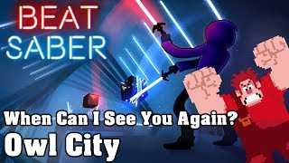Beat Saber - When Can I See You Again? - Owl City (custom song) | FC