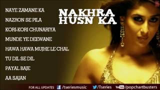 """Nakhra Husn Ka"" Full Songs - Audio Jukebox - Hindi Pop Musical Album"