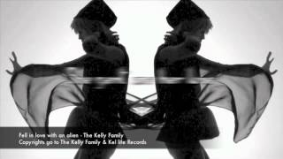 Fell in Love with an Alien - Kelly Family - Lyric Video HD