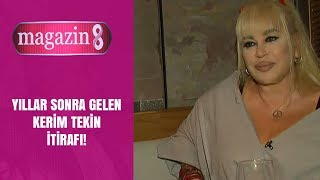 Zerrin Özer'den Kerim Tekin itirafı!