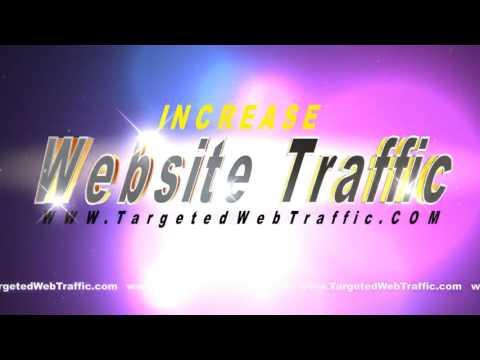 Increase Web Traffic   Get Traffic Your Website   Targeted Website Traffic