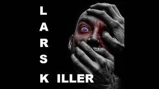 LARS K @ BTR-AUDIO™ • KILLER