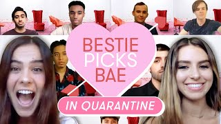 I Let My Best Friend Pick My Boyfriend During Quarantine: Doni | Bestie Picks Bae