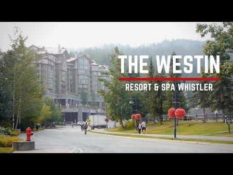 The Westin Resort & Spa, Whistler - Vlog #91