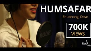 Humsafar | Female Version | Badrinath Ki Dulhania | Cover by Shubhangi | Rockfarm